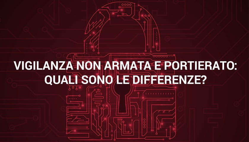 differenza portierato vigilanza