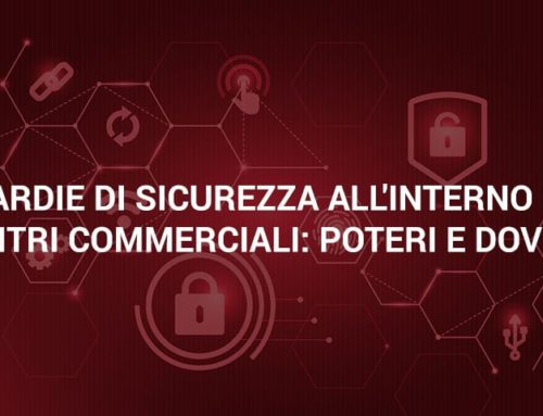 Guardie di sicurezza all'interno dei centri commerciali: poteri e doveri