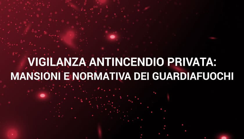 vigilanza antincendio privata